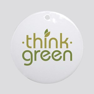 Think Green [text] Ornament (Round)